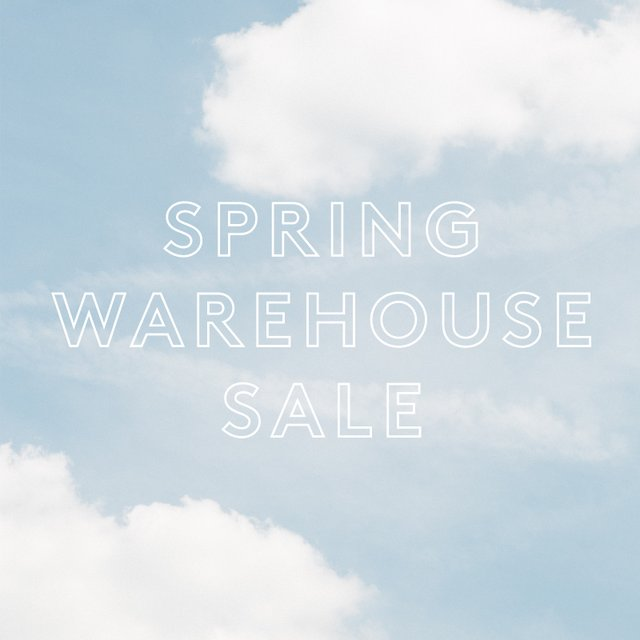 1600x1600_Spring 2019 Warehouse Sale.jpg
