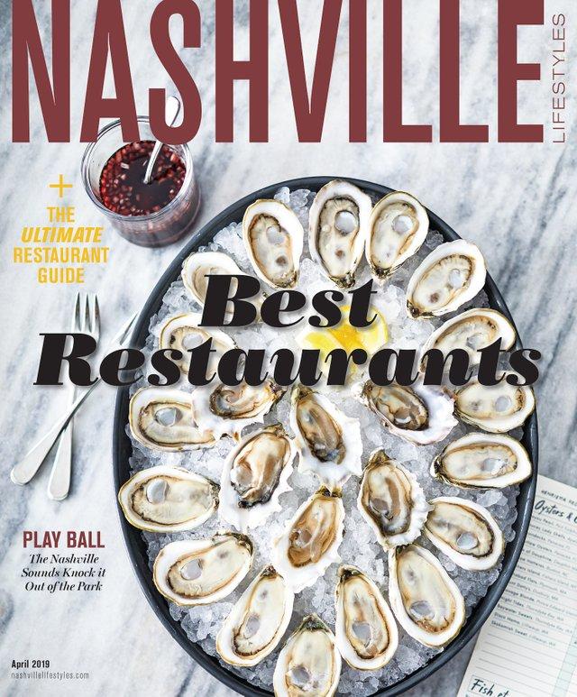 Nashville Lifestyles Best Restaurants 2019 Nashville