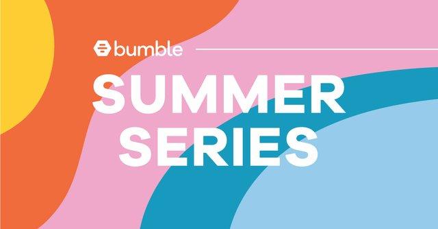 Bumble_SummerSeries_SocialBanners_Facebook.jpg